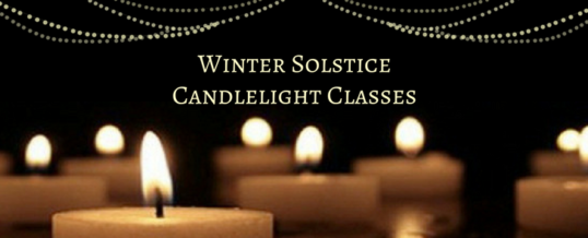 Winter Solstice Candlelight Classes